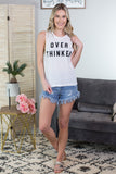Over Thinker Graphic Tank