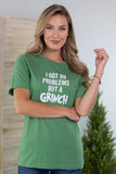 Grinch Ain't One Graphic Tee