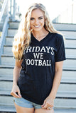 Fridays We Football Graphic Tee