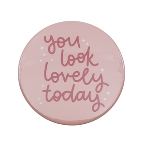 'You Look Lovely Today' Pocket Mirror - from Oh Laura