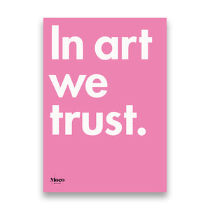 Load image into Gallery viewer, Moco Museum Poster – In Art We Trust