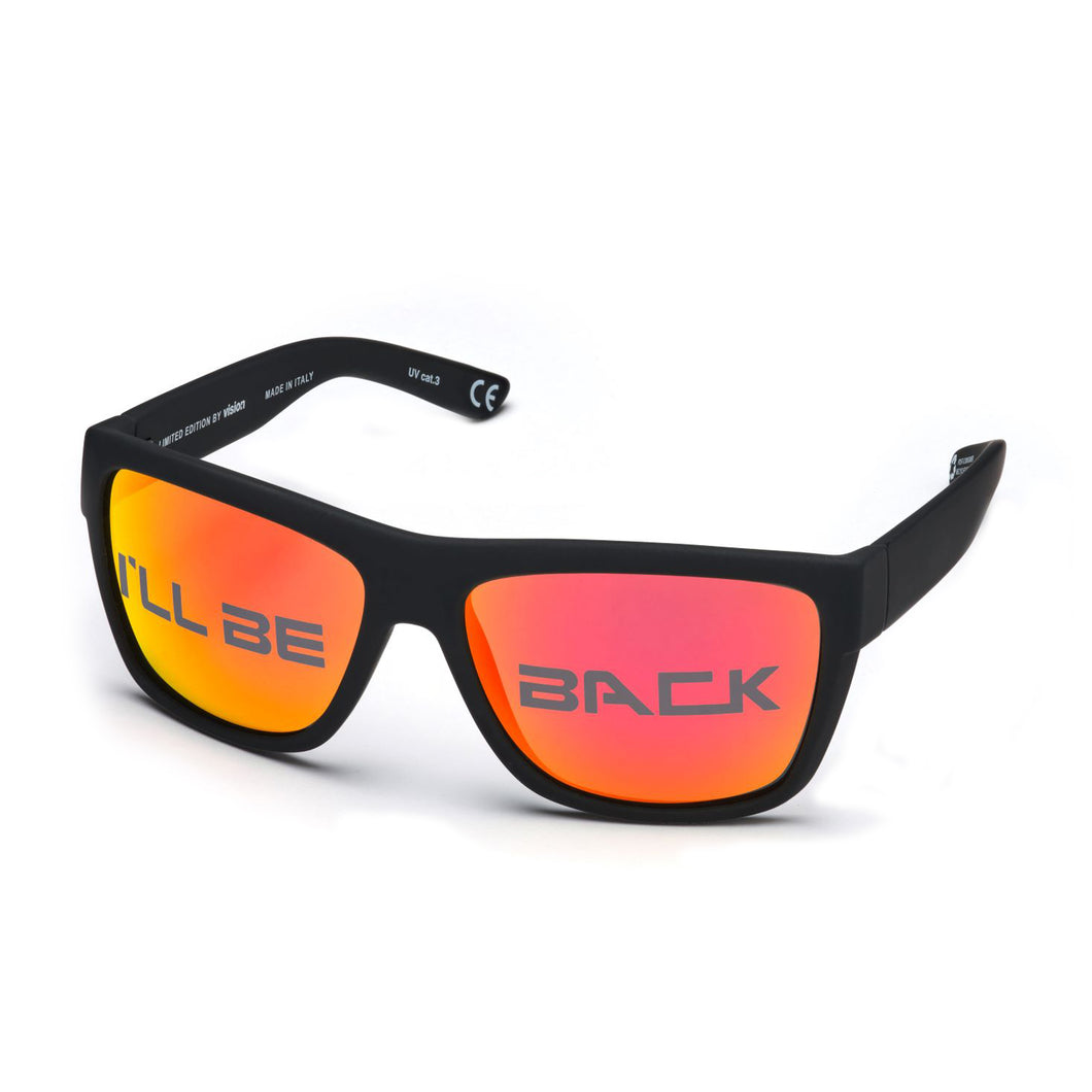 I'll be back Limited Edition Sunglasses