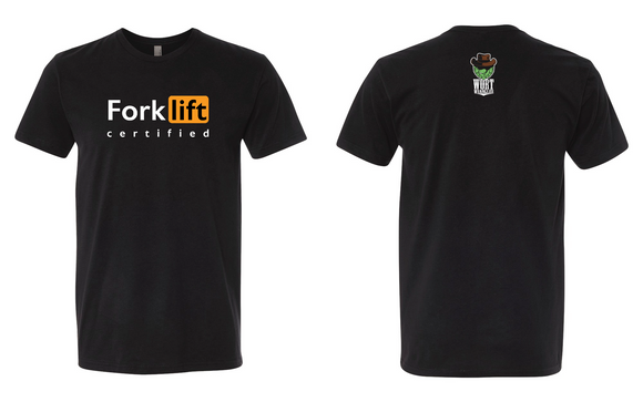 Fork Lift Certified tee