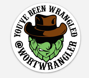 """YOU'VE BEEN WRANGLED"" 2.0 Classic 3in ROUND STICKER"
