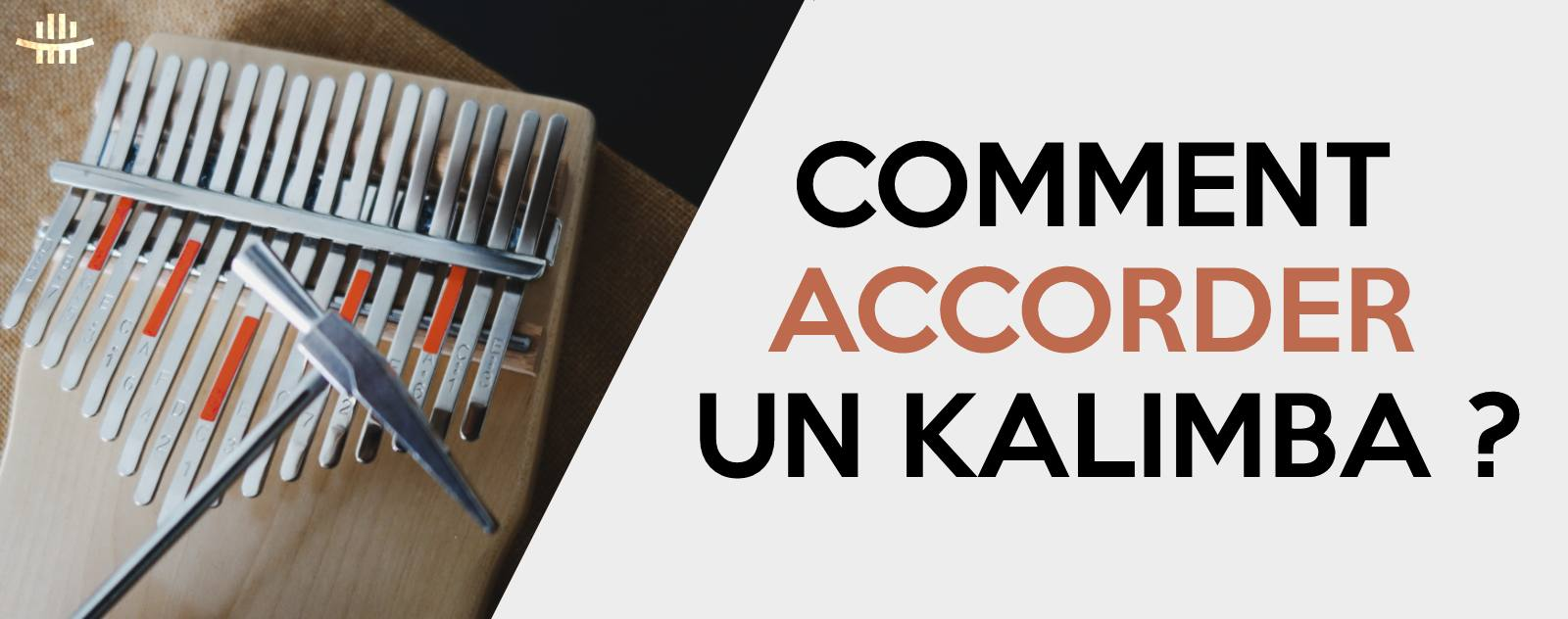 comment accorder un kalimba guide complet