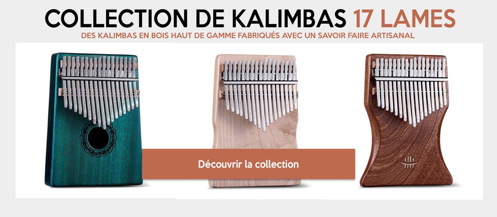 Collection de Kalimbas 17 lames