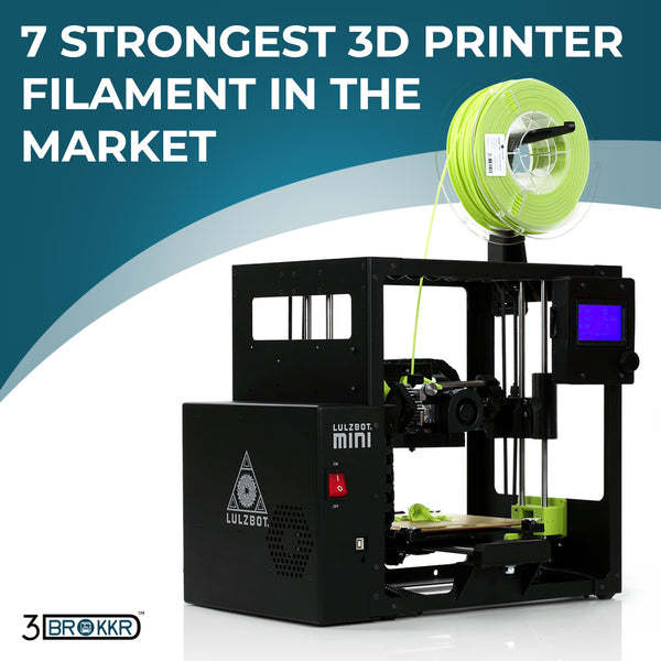 7 Strongest 3D Printer Filament In The Market