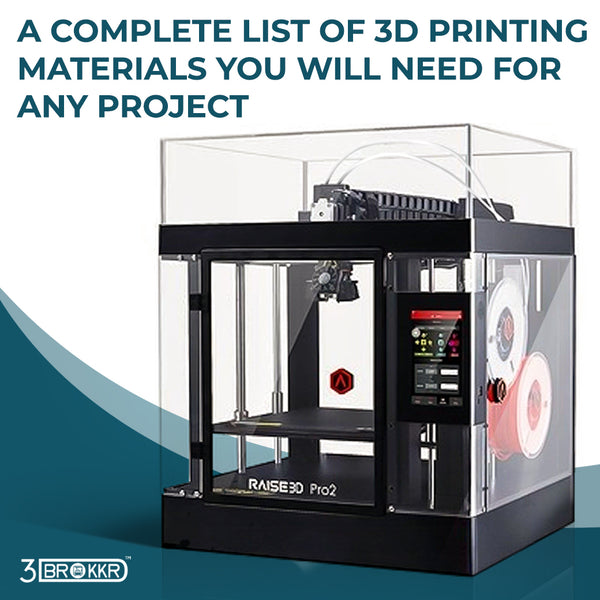 A Complete List of 3D Printing Materials You Will Need For Any Project