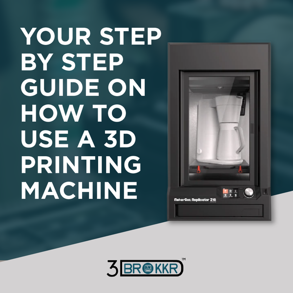 Your Step by Step Guide On How To Use A 3D Printing Machine