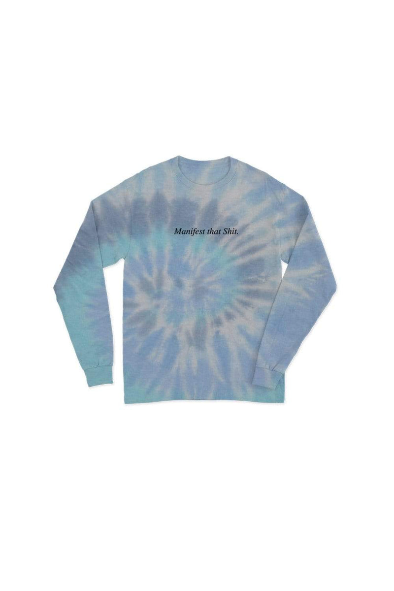 Giggly Squad: Manifest That Shit Tie Dye Long Sleeve Shirt