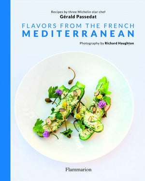 Livre Gérald Passedat, Flavors from the French Mediterranean