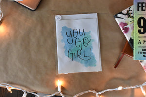 Perfect for a Graduation Card, Glitter Watercolor Lettered Inspirational Greeting Card - You Go Girl, Girl boss card, Feminist Cards