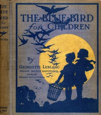 The Children's Blue Bird Georgette Le Blanc Vintage Book Cover