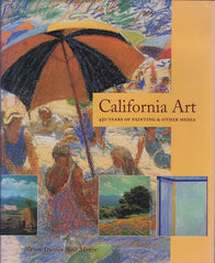 California Art 450 Years of Painting and Other Media