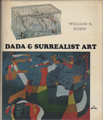 Dada, Surrealism and Their Heritage