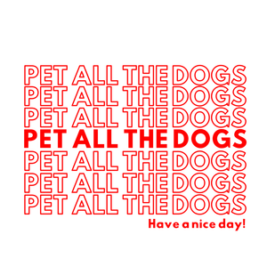 Pet All The Dogs Shirt Design