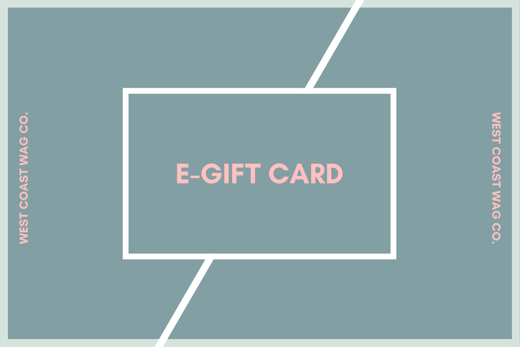 Gift Cards - West Coast Wag Co.