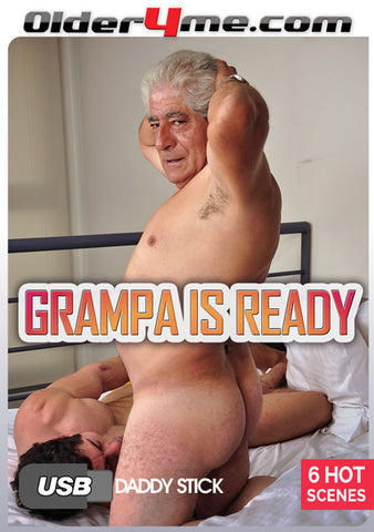 Grampa Is Ready