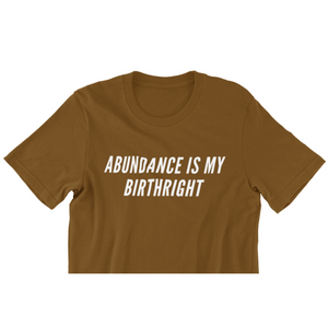 Abundance Is My Birthright Crop Top