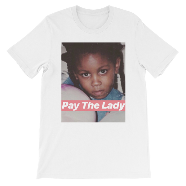 Young Queen - Pay The Lady Tee