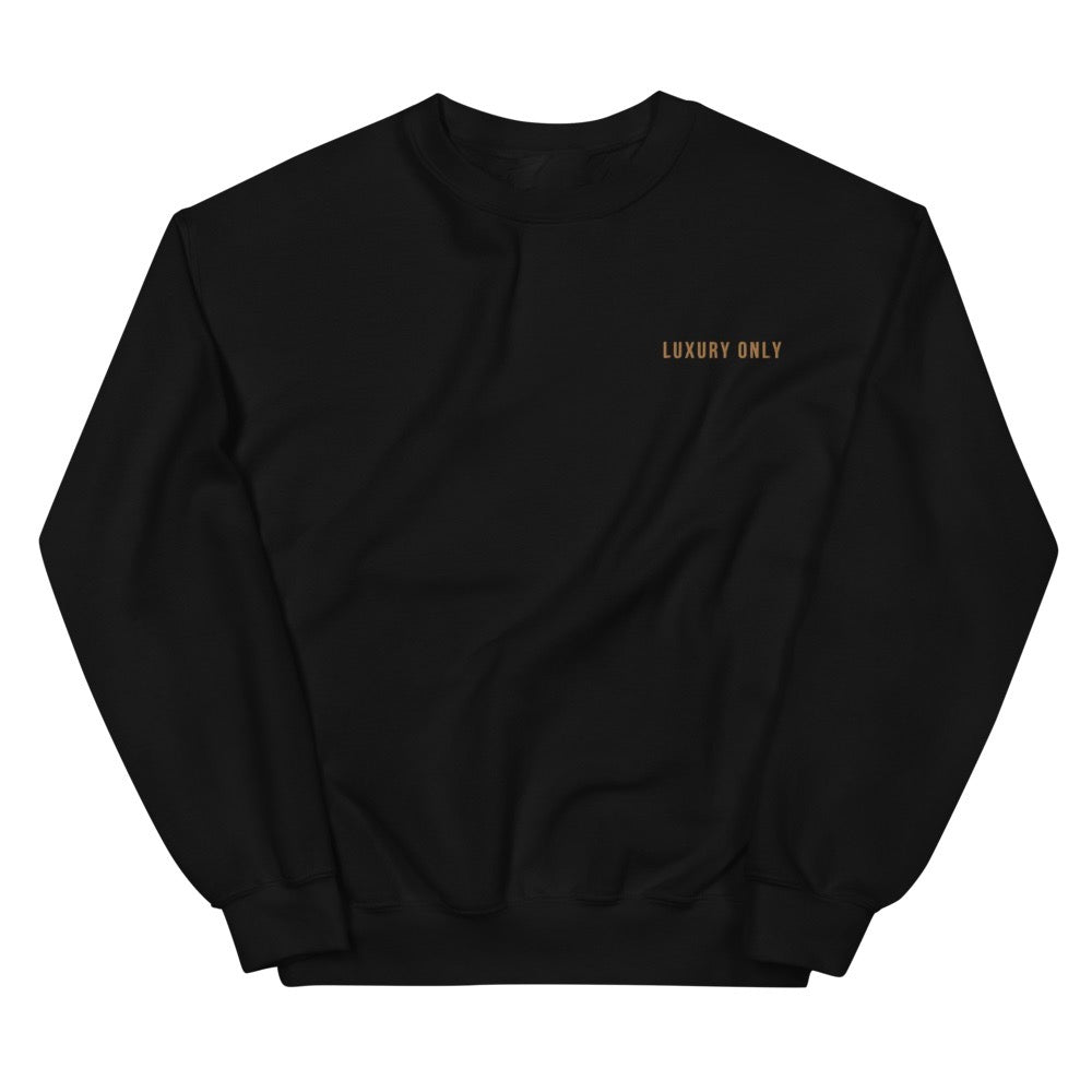 Luxury Only Embroidered Crewneck