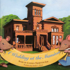 A Wedding at the Mansion
