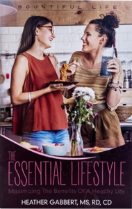 The Essential Lifestyle - Heather Gabbert, MS, RD, CD