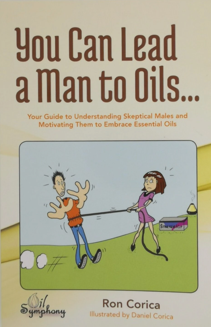 You Can Lead a Man to Oils (English)