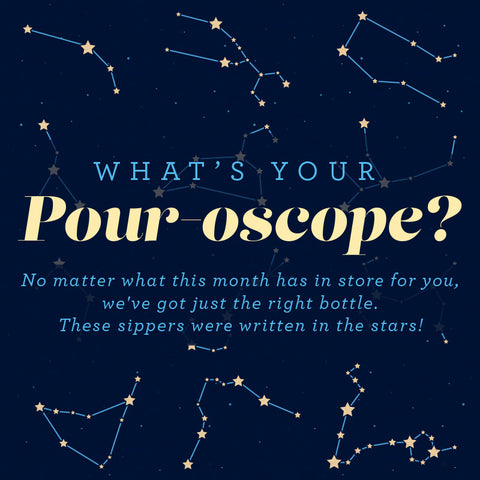 What's Your Pour-oscope