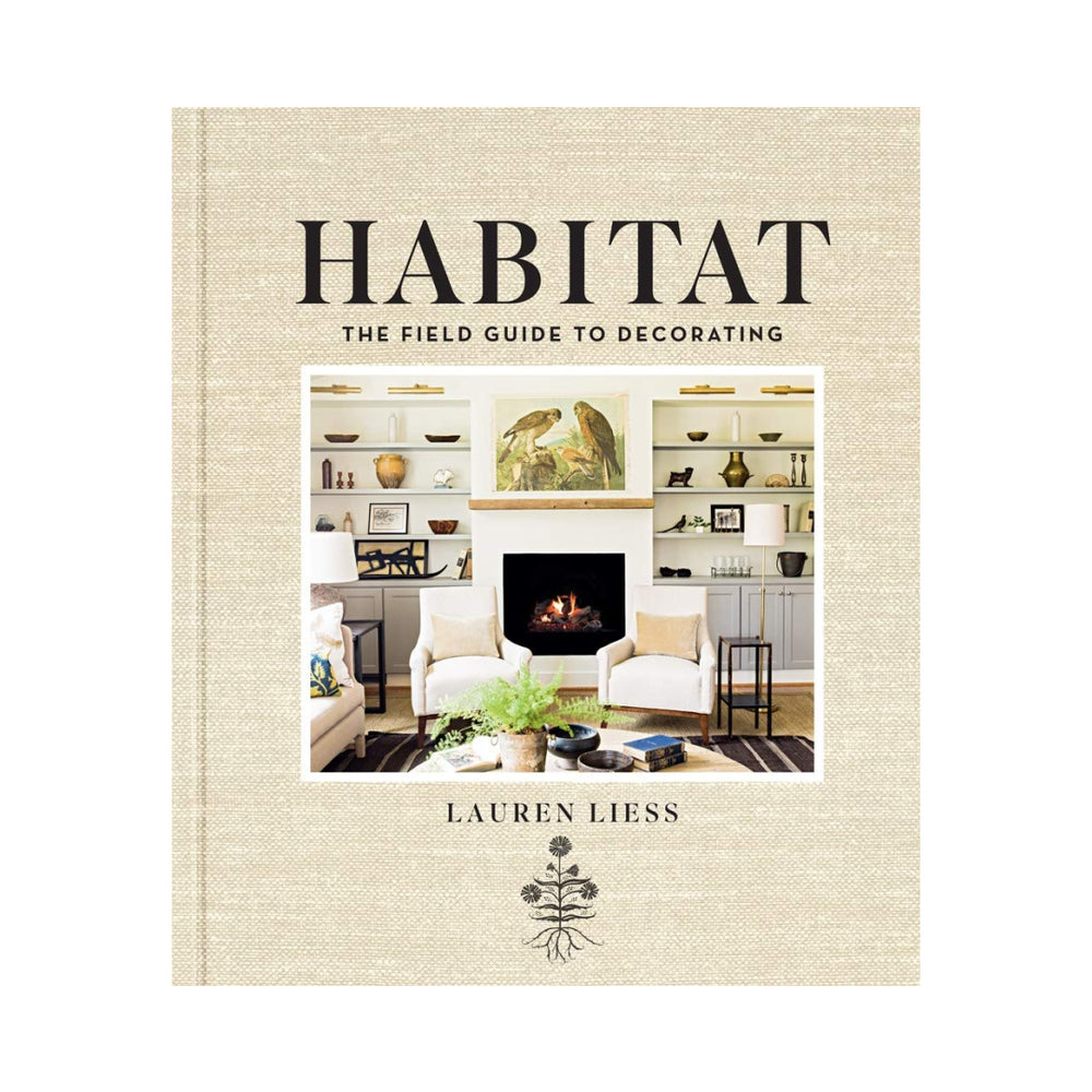 Habitat: The Field Guide to Decorating by Lauren Liess.
