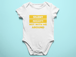 Silent Night Not With Me Around Baby Romper