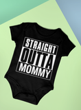 Straight Outta Mommy Baby Romper