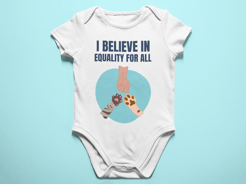 I Believe In Equality for all Animals Baby Romper