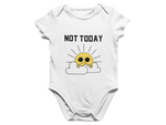 Not Today Baby Romper