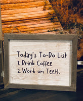 Today's To Do List Sign