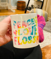 Peace, Love, Floss Mug