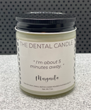 """I'm about 5 minutes away."" Margarita, Dental Candle Collection"