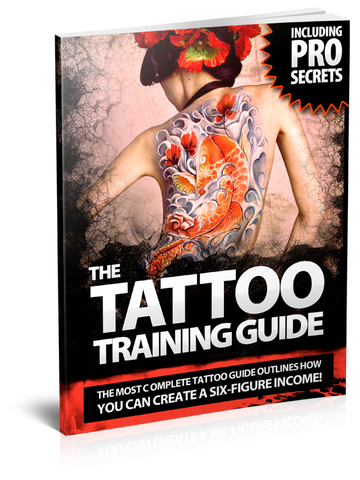 "THE ""ULTIMATE"" TATTOO TRAINING GUIDE"