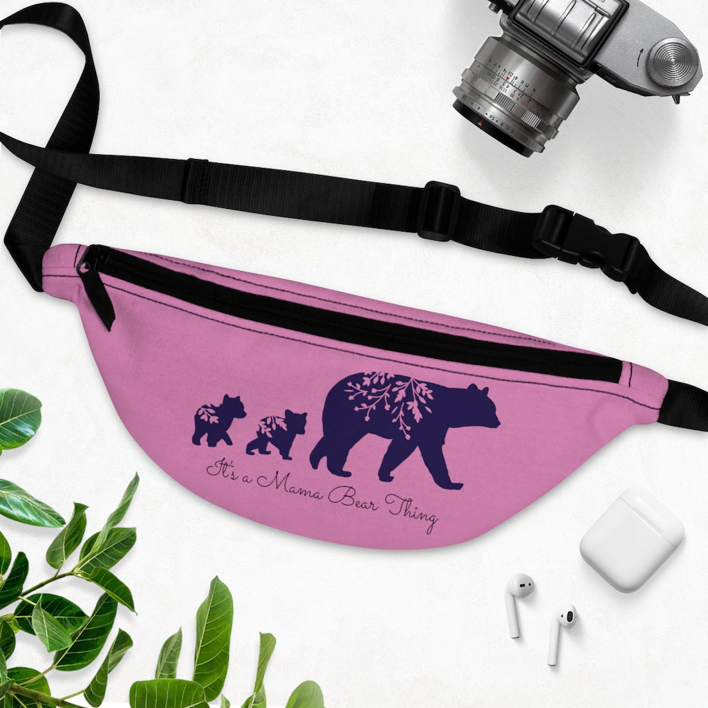 """It's a Mama Bear Thing"" Fanny Pack"