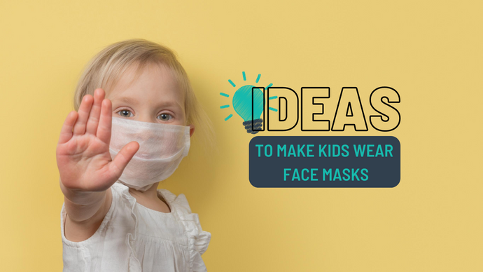 Seven Ideas That Will Help Kids Wear Their Reusable Face Masks Correctly
