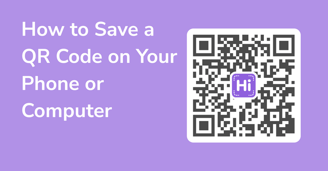 How to Save a QR Code on Your Phone or Computer
