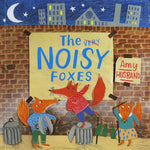 The Very Noisy Foxes
