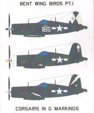 SFD72143 Starfighter Decals 1/72 Bent Wing Birds Pt. 1 Corsairs in G Markings. Markings for 6 different Vought F4U-1D/FG-1D Corsairs: