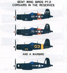 SFD72147 Starfighter Decals 1/72 Bent Wing Birds Part 2: Reserve Aircraft. USN .for use on the Tamiya and Revell Germany Vought F4U-1D Corsair kits