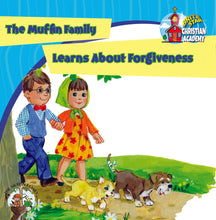 Load image into Gallery viewer, The Muffin Family Learns About Forgiveness