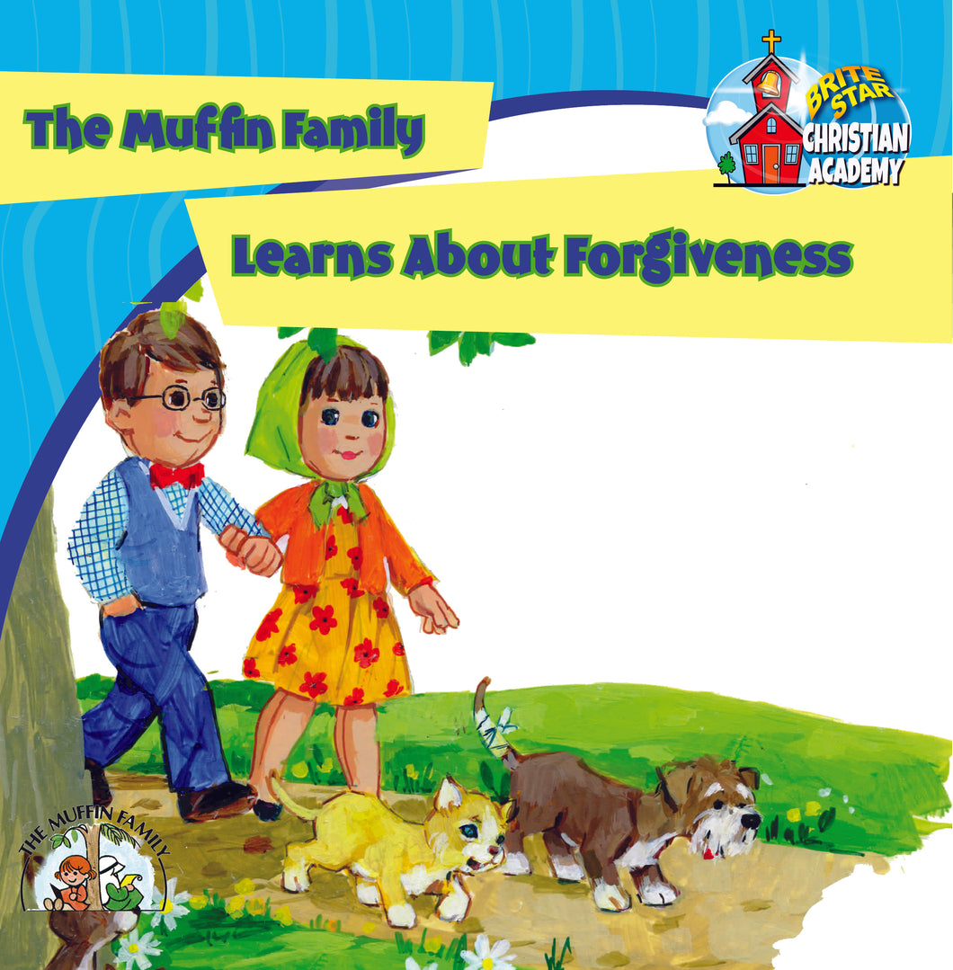 The Muffin Family Learns About Forgiveness