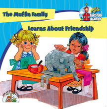 Load image into Gallery viewer, The Muffin Family Learns About Friendship
