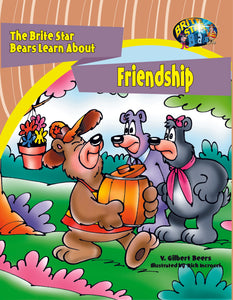 The Brite Star Bears Learn About Friendship
