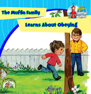 The Muffin Family Learns About Obeying