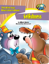 Load image into Gallery viewer, The Brite Star Bears Learn About Selfishness